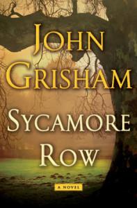 Sycamore Row by John Grisham from Episode 32: Lisa B. Marshall - BizChix.com