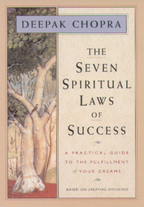 The Seven Spiritual Laws of Success by Deepak Chopra - BizChix.com