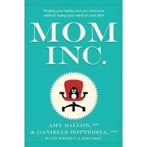Mom Inc. by Amy Ballon & Danielle Botterell from Episode 35: Danielle Botterell - BizChix.com