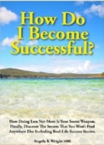 How do I become successful by Angela Wright from Episode: Angela Wright - BizChix.xom