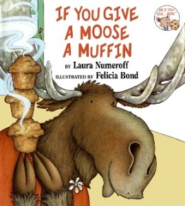 If You Give A Moose A Muffin by Laura Numeroff from Episode: Veronica Cockerham - BizChix.com