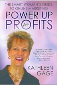 Power Up For Profits by Kathleen Gage from Episode 44: Kathleen Gage - BizChix.com