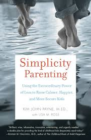 Simplicity Parenting by Kim John Payne from Episode 57: Andreea Ayers  - BizChix.com