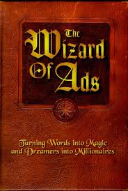The Wizard of Ads trilogy by Roy H. Williams from Episode 46: Wes Schaeffer - BizChix.com