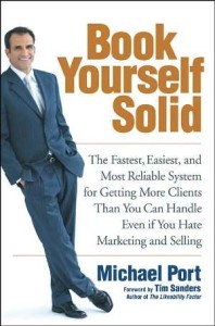 Book Yourself Solid by Michael Port - BizChix.com