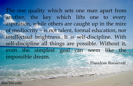 The one quality which sets one man apart from another... - Theodore Roosevelt from Episode 63: CC Sofronas of Pacific Shaving Company - BizChix.com