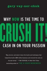 Crush It by  Gary Vaynerchu from Episode 48: Celest Horton of How to Pay for College HQ Podcast - BizChix.com