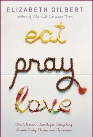 Eat, Pray, Love by Elizabeth Gilbert from Katie Krimitsos - BizChix.com