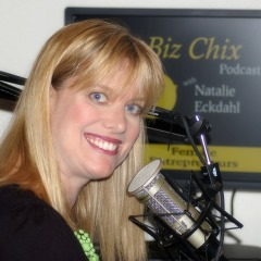 The BizChix Podcast Host Natalie Eckdahl - BizChix.com