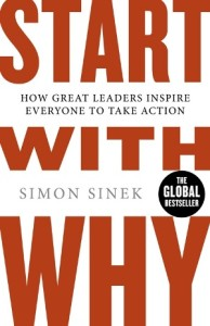 Start with Why by Simon Sinek from Sue B. Zimmerman - BizChix.com