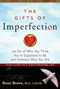 The Gifts of Imperfection by Brene Brown from Episode 62: Erin Loman Jeck of Create Infinite Balance, LLC - BizChix.com