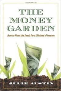 The Money Garden by Julie Austin - BizChix.com