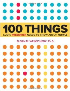 100 Things Every Presenter Needs To Know About People by Susan Weinschenk - BizChix.com