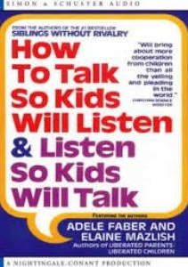 How to Talk So Kids Will Listen & Listen So Kids Will Talk by Adele Faber & Elain Mazlish from Kim Vij - BizChix.com