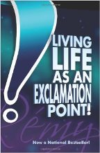 Living Life As An Exclamation Point