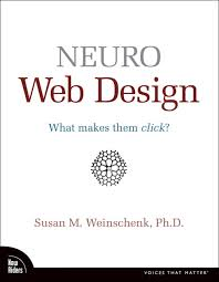 Neuro Web Design What makes them click by Susan Weinschenk - BizChix.com