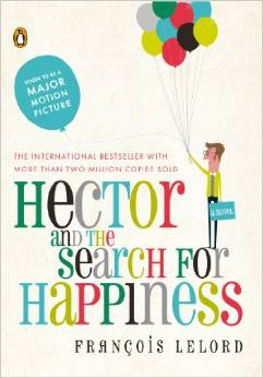 Hector and the Search for Happiness by Francois LeLord - BizChix.com