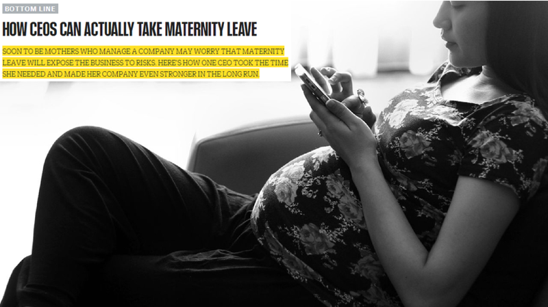 How CEOs Can Actually Take Maternity Leave - BizChix.com