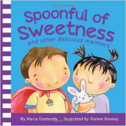 Spoonful of Sweetness by Maria Dismondy - BizChix.com