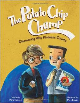 The Potato Chip Champ by Maria Dismondy - BizChix.com