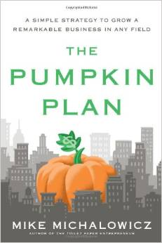 The Pumpkin Plan by Mike Michalowicz - BizChix.com