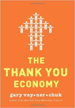 The Thank You Economy by Gary Vaynerchuk - BizChix.com