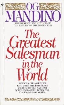 The Greatest Salesman in the World by Og Mandino - BizChix.com