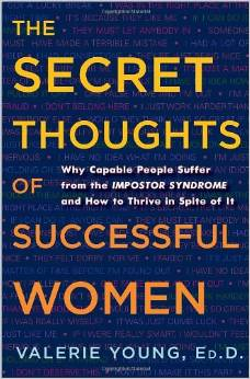 The Secret Thoughts of Successful Women by Valerie Young - BizChix.com
