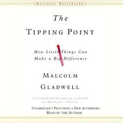 The Tipping Point audio by Malcolm Gladwell - BizChix.com