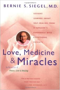 Love, Medicine and Miracles: Lessons Learned about Self-Healing from a Surgeon's Experience with Exceptional Patients by Bernie S. Siegel - BizChix.com