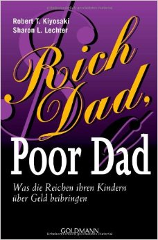 Rich Dad, Poor Dad by Robert Kiyosaki and Sharon Lechter - BizChix.com