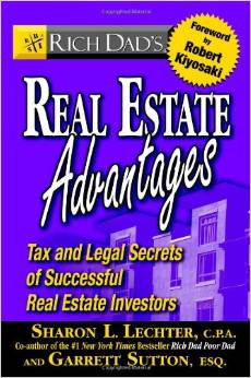 Rich Dad's Real Estate Advantages - Tax and Legal Secrets of Successful Real Estate Investors by Sharon Lechter - BizChix.com