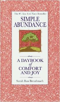 Simple Abundance: A Daybook of Comfort and Joy by Sarah Ban Breathnach - BizChix.com