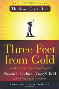 Three Feet from Gold: Turn Your Obstacles in Opportunities (Think and Grow Rich) by Sharon Lechter - BizChix.com