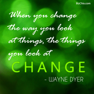 when you change
