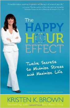 The Happy Hour Effect by Kristen Brown - BizChix.com