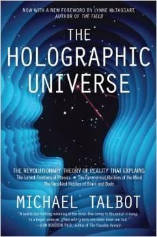 The Holographic Universe by Michael Talbert - BizChix.com