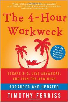 The 4-Hour Workweek by Timothy Ferriss - BizChix.com