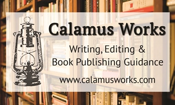 Calamus Works: Writing, Editing & Book Publishing Guidance