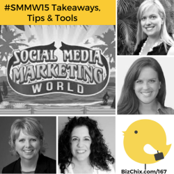 Ep 167: Conference Takeaways, Tips & Tools – Social Media Marketing World
