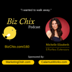 Ep 160: Effortless Extensions Founder Michelle Elizabeth on Creating an International Business