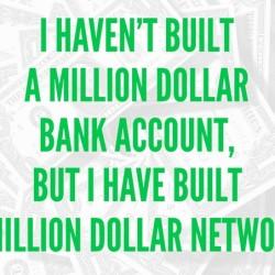 I Wanted a Million Dollars and Instead Got a Million Dollar Network - BizChix.com