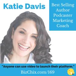 Katie Davis on Biz Chix Podcast