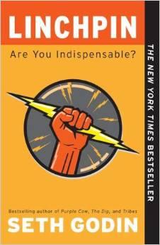 Linchpin: Are You Indispensable? by Seth Godin - BizChix.com