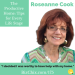 Ep 175: The Productive Home: Tips for Every Life Stage with Roseanne Cook