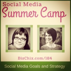 184: Social Media Goals and Strategy with Sophie Bujold and Melinda Yeaman