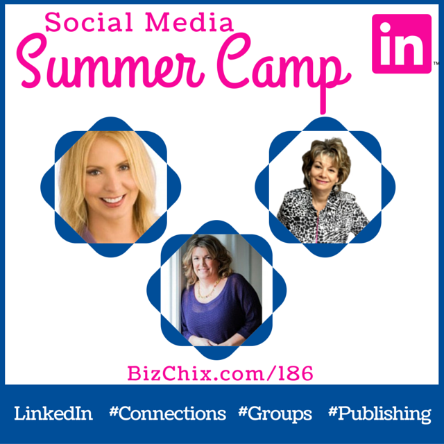 186: LinkedIn for Leads and Sales with Experts @MelonieDodaro @JoAnneFunch @KarenYankovich