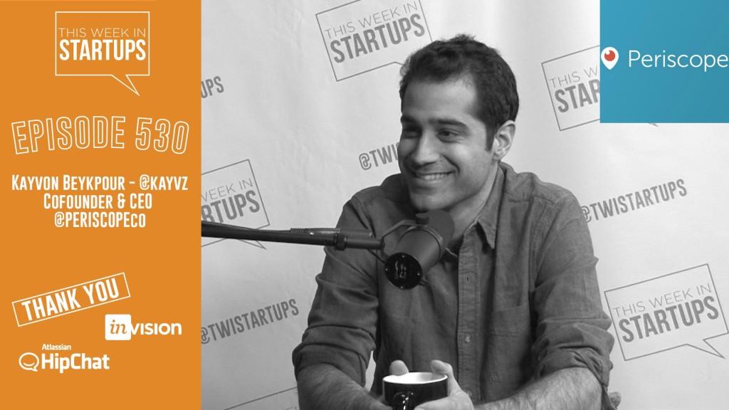 Kayvon_Beykpour_interview This Week in Startups