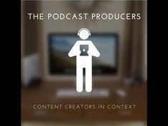 The Podcast Producers