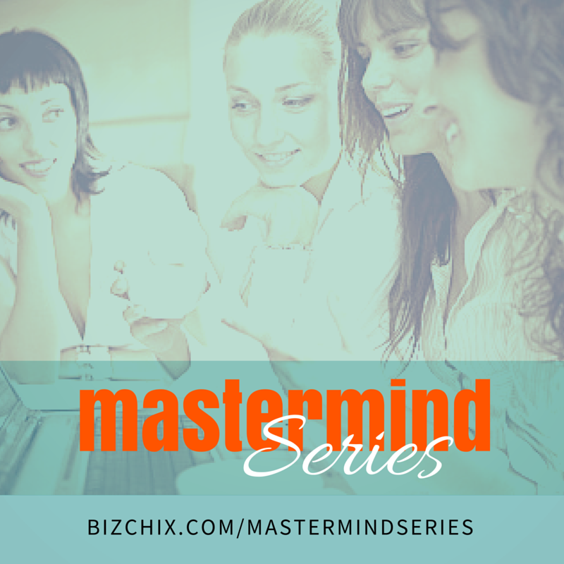 Masterminds, Networking and Teams series - BizChix.com